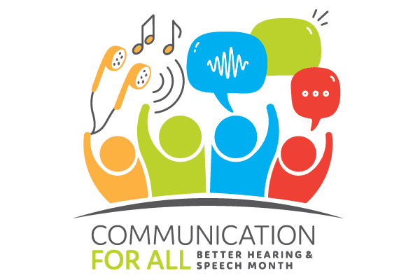 Better Hearing & Speech Month